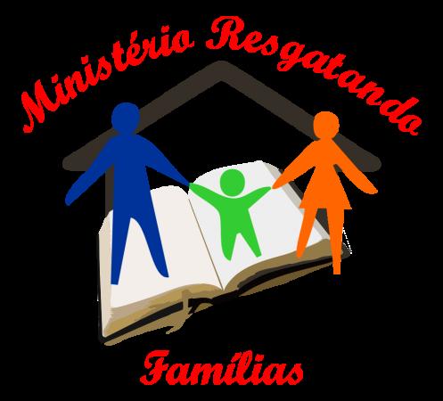 Conheça um pouco da história do Ministério Resgatando Famílias
