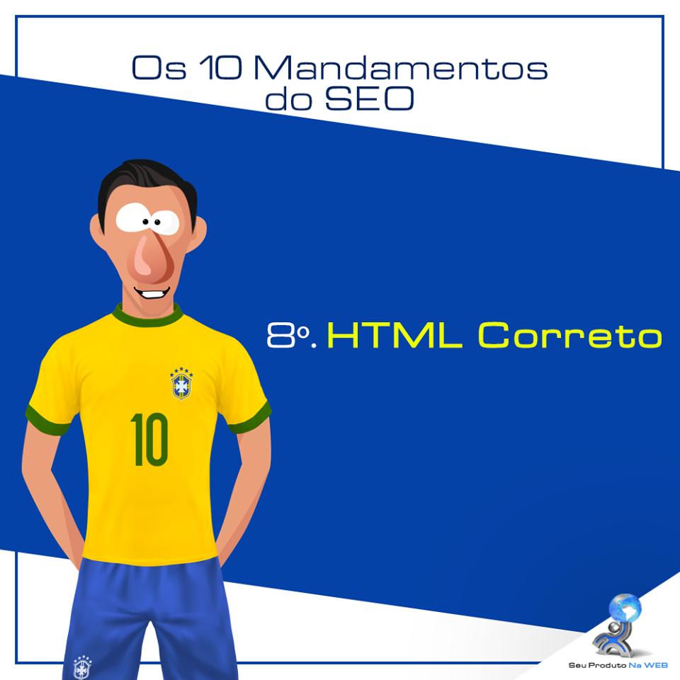 10 Mandamentos do SEO - HTML Correto