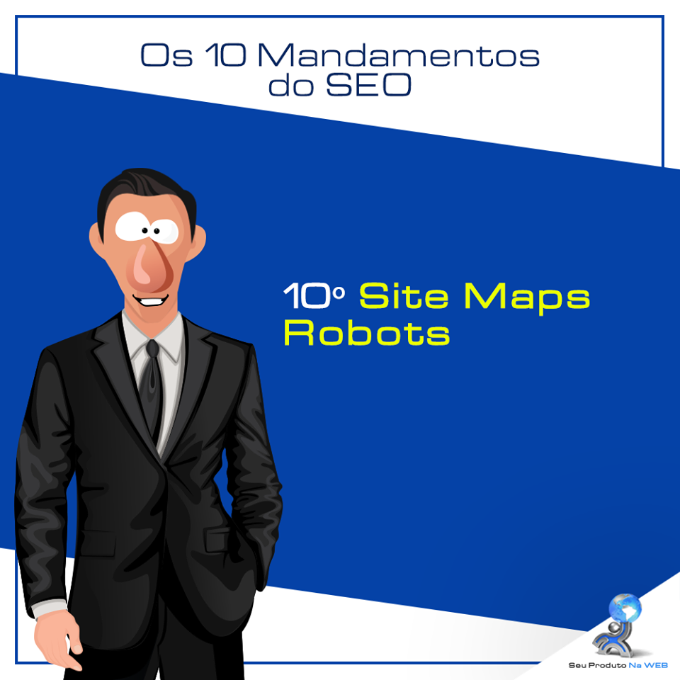 10 Mandamentos do SEO - Site Maps/Robots
