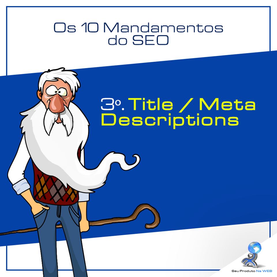 10 Mandamentos do SEO - Title/Meta Desciptions