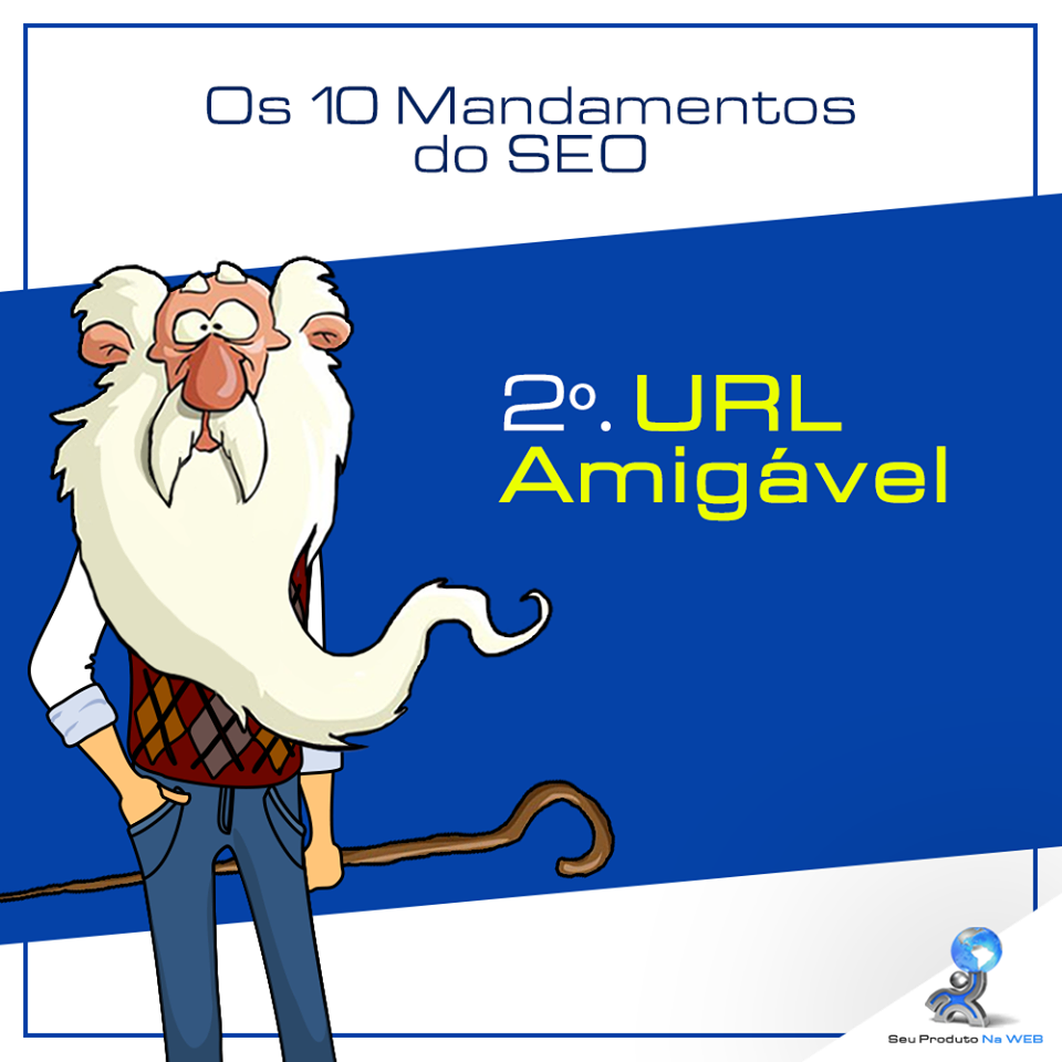 10 Mandamentos do SEO - URL Amigável