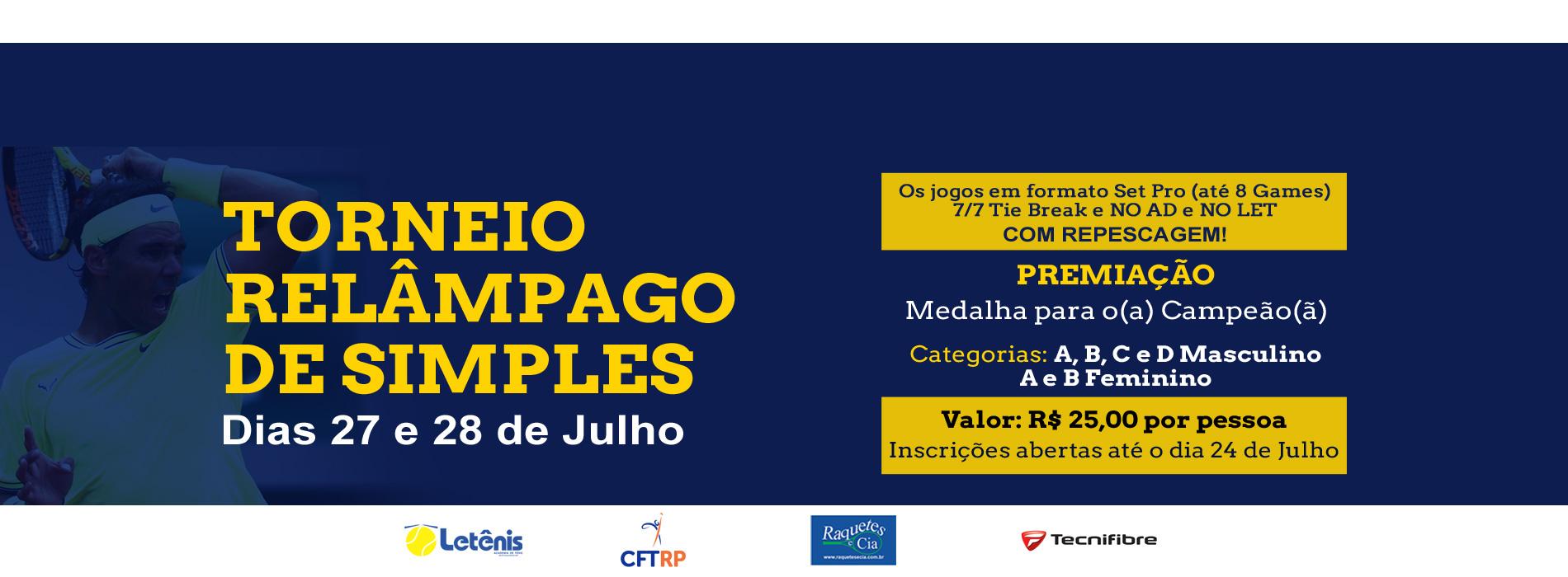 Torneio Relâmpago De Simples - Dias 27 e 28 de Julho de 2019